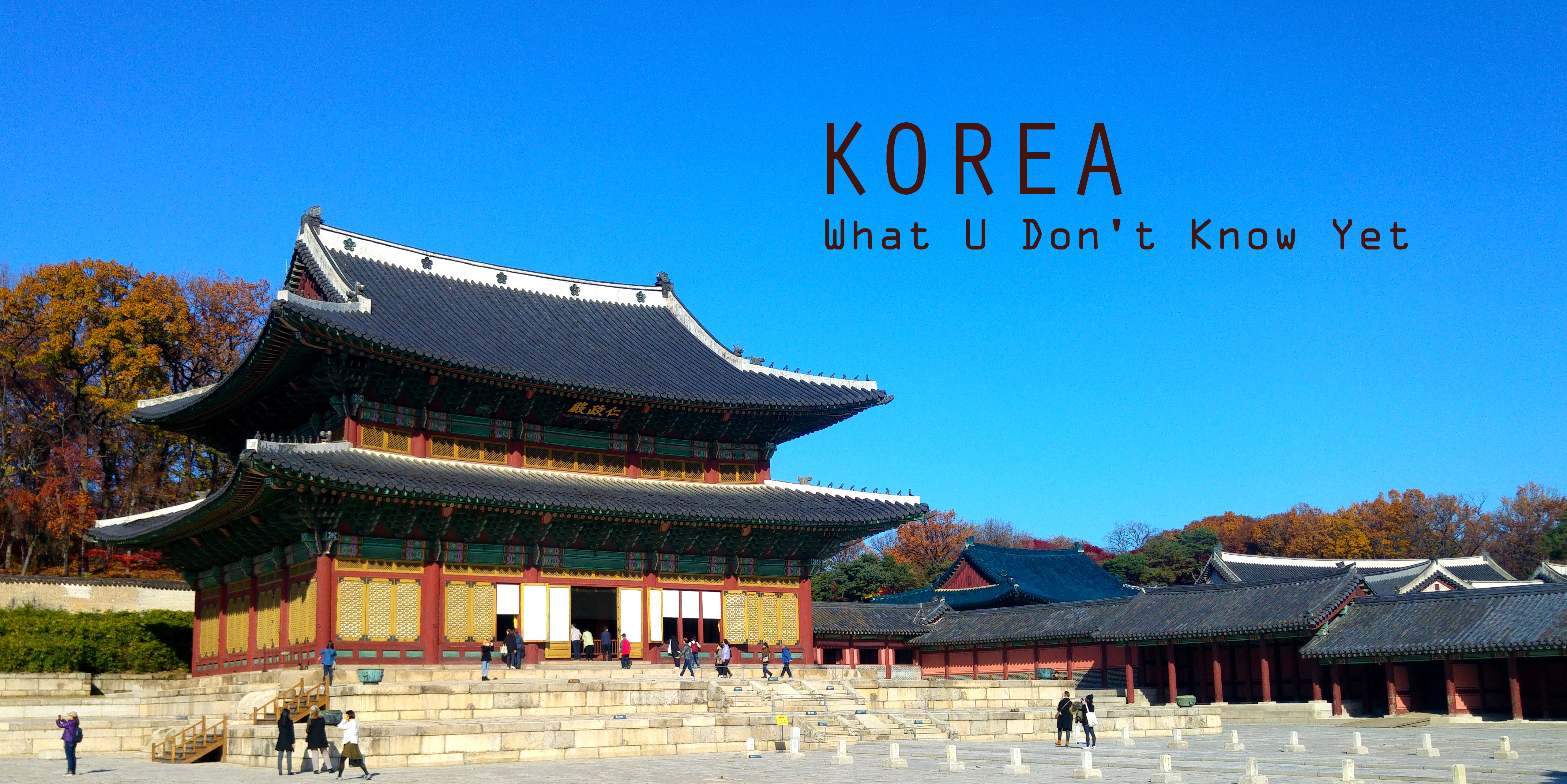 Korea - What u don't know yet